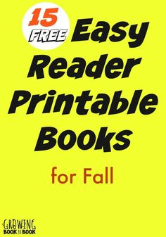 a great assortment of FREE printable books for easy and emergent readers