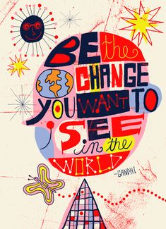 Be the change print. Nate Williams.