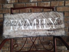 Wooden sign on old barn wood. Wooden sign DIY. Family...Where life begins and love never ends.