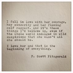 I fell in love with her courage...