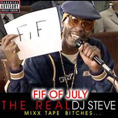 2013 FIF OF JULY MIXXTAPE