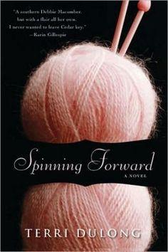 Spinning Forward - Terri DuLong
