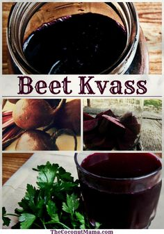 BEET KVASS: a cleansing tonic.  Beet kvass is a tonic that cleanses the blood and helps detoxify the  liver. As a fermented drink, it also aids in digestion. It is rich in B-complex vitamins such as niacin, pantothenic acid, pyridoxine and minerals such as iron, manganese, copper, potassium and magnesium.