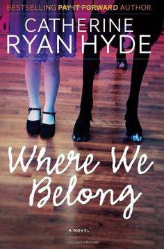 Where We Belong by Catherine Ryan Hyde,http://www.amazon.com/dp/1490536388/ref=cm_sw_r_pi_dp_dIhktb1YKNQ1VTS9