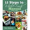 12 Steps to Whole Foods contains an education that you would have to read 20+ books to obtain. The course has over 175 recipes that are fully indexed (so you can easily look up recipes that use ingredients you have on hand). Each step has time and money-saving tips. The introduction and appendices give lots of information about getting kids and spouses on board, learning what's true and false in nutrition, understanding kitchen tools and high-nutrition ingredients, and more.
