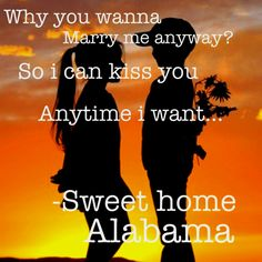 Sweet home alabama :)