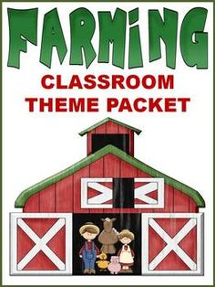 Farming Classroom Theme Packet $4.95