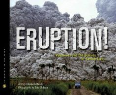 An account of the work of volcanologists Andy Lockhart, John Pallister, and their team describes their life-risking efforts to investigate dangerous volcanoes that pose threats to more than one billion people worldwide. Grades 6 & Up. Book: http://iii.ocls.info/record=b1867797~S1.
