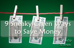 Condo Blues: 9 Sneaky Green Ways to Save Money