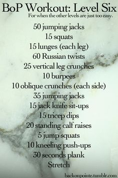 Level Six workout