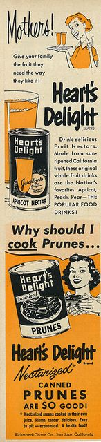 Ad from 1953 for Heart's Delight Apricot Nectar and Canned Prunes. #food #vintage #1950s #fruit #ads