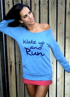 etsy--Firedaughterclothing--I just got this and it's awesome!  i love fire daughter clothing! Wake Up and RUN Off the Shoulder Girly Sweatshirt. Size LARGE. $38.00, via Etsy.