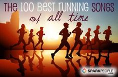 100 running songs to keep you going for miles (this is a REALLY good list).