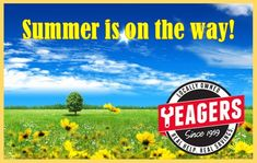 Let's get ready together for summer at Yeagers!