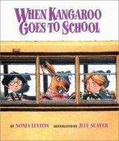 When Kangaroo goes to school