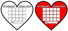 During the month of February, use heart shaped sticker charts to motivate your students to reach a goal that you have set for them.