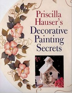 one stroke painting | One Stroke Painting - download » DOWNEU Crafts Book, Copyright 2001, Painting Secret, Hauser Decor, Decorative Paintings, 2001 128, Decor Painting, Book Projects, Priscilla Hauser