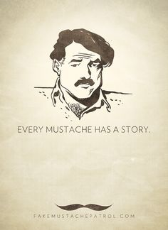 EVERY MUSTACHE HAS A STORY. HEMINGWAY PRINT.