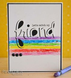 Use painter's tape to color straight lines; Teri Anderson - Paper Crafts & Scrapbooking blog: make cards, crayons, friend