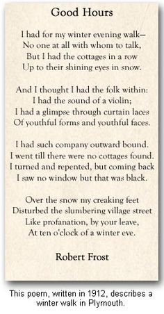 I love Robert Frost.