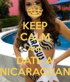 KEEP CALM AND DATE A NICARAGUAN
