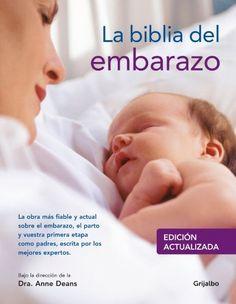 La biblia del embarazo / Your Pregnancy Bible (Spanish Edition) by Anne Deans. $31.12. Save 24%!