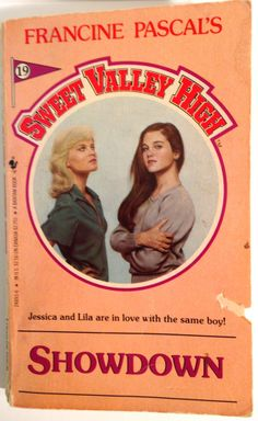 """Jessica & Lila fight over a boy who isn't what he seems. """"Showdown: Sweet Valley High # 19"""" by Francine Pascal"""