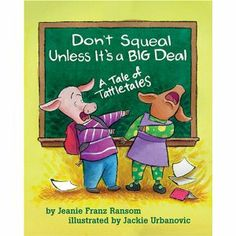 """""""Don't Squeal Unless It's A Big Deal"""" book"""