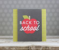 Back To School Card by Laurie Willison for Papertrey Ink (September 2014)