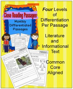 One month of differentiated close reading passages. There are four versions of each passage to meet the needs of students that read at four different reading level ranges.  Literature and informational text passages are both included.$