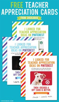 Free printable teacher appreciation cards from Chickabug - cute and funny! These cracked me up and yes, a gift card would be better than any of the projects they though about creating.