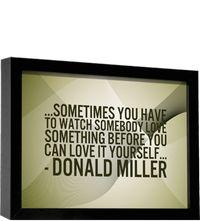 Donald Miller quote.