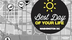 DC, the Best Day of Your Life is almost here - Thrillist Washington DC