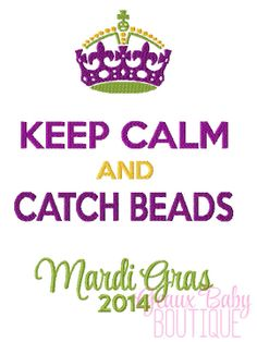 Keep Calm and Catch Beads Machine by GeauxBabyBoutiqueLA on Etsy, $4.00