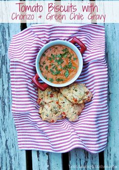 Bobbi's Kozy Kitchen: Tomato Biscuits with Chorizo and Green Chile Gravy #breakfast #brunch #hatchgreenchiles