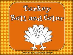 Turkey Roll and Color FREEBIE!