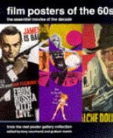 Film posters of the 60s : the essential movies of the decade/  edited by Tony Nourmand and Graham Marsh