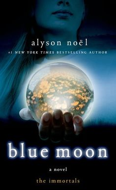 Book Review: Blue Moon by Alyson Noel