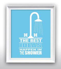"""Bathroom Wall Decor, Bathroom Art, Shower, """"Best Ideas..."""", 11"""" x 14"""" Gallery Quality Art Print on Etsy, $25.00"""