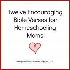 Twelve Encouraging Bible Verses For Homeschooling Moms - Upside Down Homeschooling