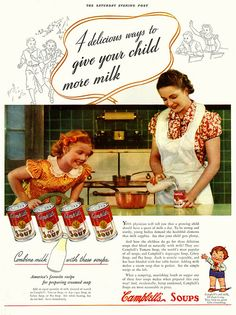 I've always liked my canned tomato soup best when made with half milk and half water. #vintage #soup #ad #kitchen #mother #homemaker #housewife #cooking #1930s #Campbells