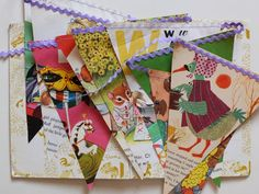 bunting from old kids books. Ric rac looks good.