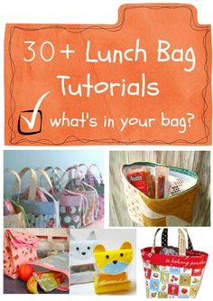 lunch bag diy, 30 lunch, lunch bags, bag tutorials