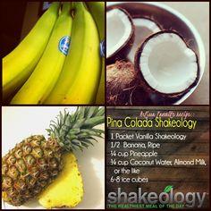 Pina Colada Shakeology Banana Coconut Pineapple Coconut Water