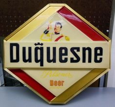 Duquesne Beer Sign