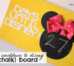 Project Center - Count Down to Disney Board