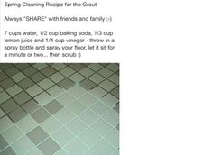 Homemade grout cleaner: water, baking soda, lemon juice.