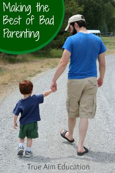 Making the best of bad parenting. - We're not perfect, but we're needed.