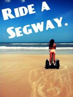 Ride a Segway