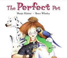 Perfect Pet - great book for teaching persuasive writing